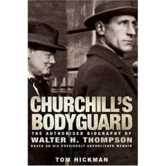 Churchill's Bodyguard - Walter H. Thompson