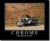 Chrome - Won't help if you can't ride