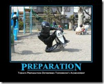 Preparation - Today's determines tomorrow's achievement