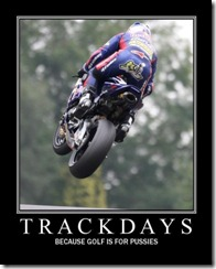 Track Days - Because golf is for wimps
