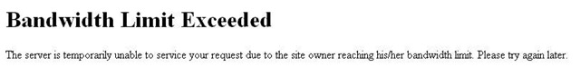 '509 Bandwidth Limit Exceeded